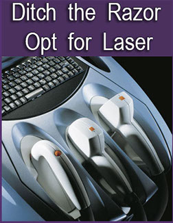 Hair removal no more razors get lasers