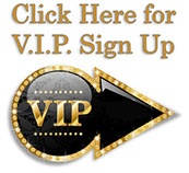 click here for vip information
