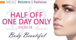 Half off Belotero and Radiesse