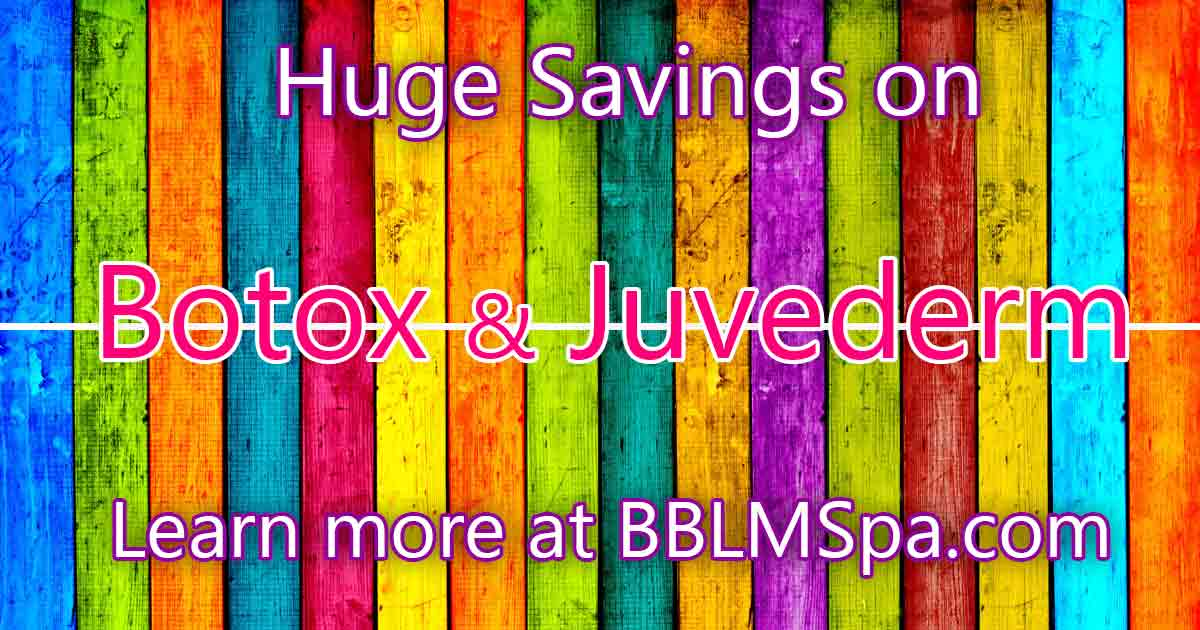 Botox and Juvederm Savings