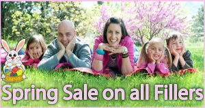 Spring Sale on all Fillers
