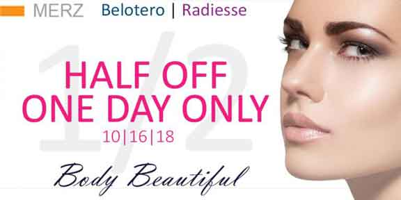 One Day Only special Merz, Half off Belotero and Radiesse