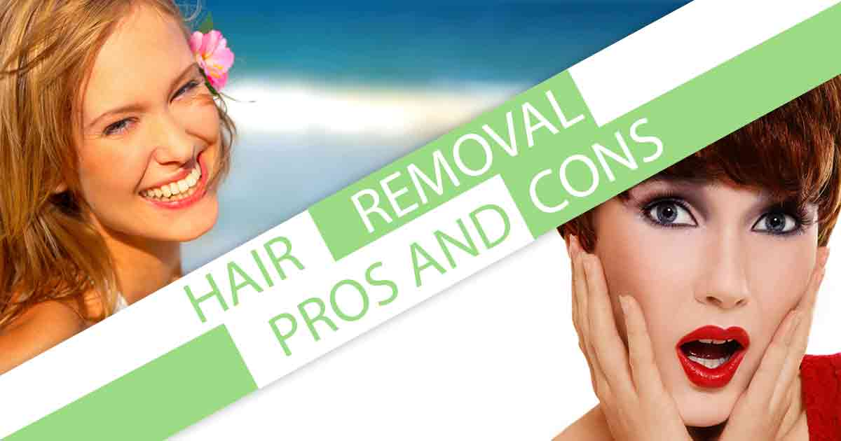 Hair Removal Pros and Cons