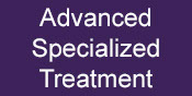 Advanced specialized treatment