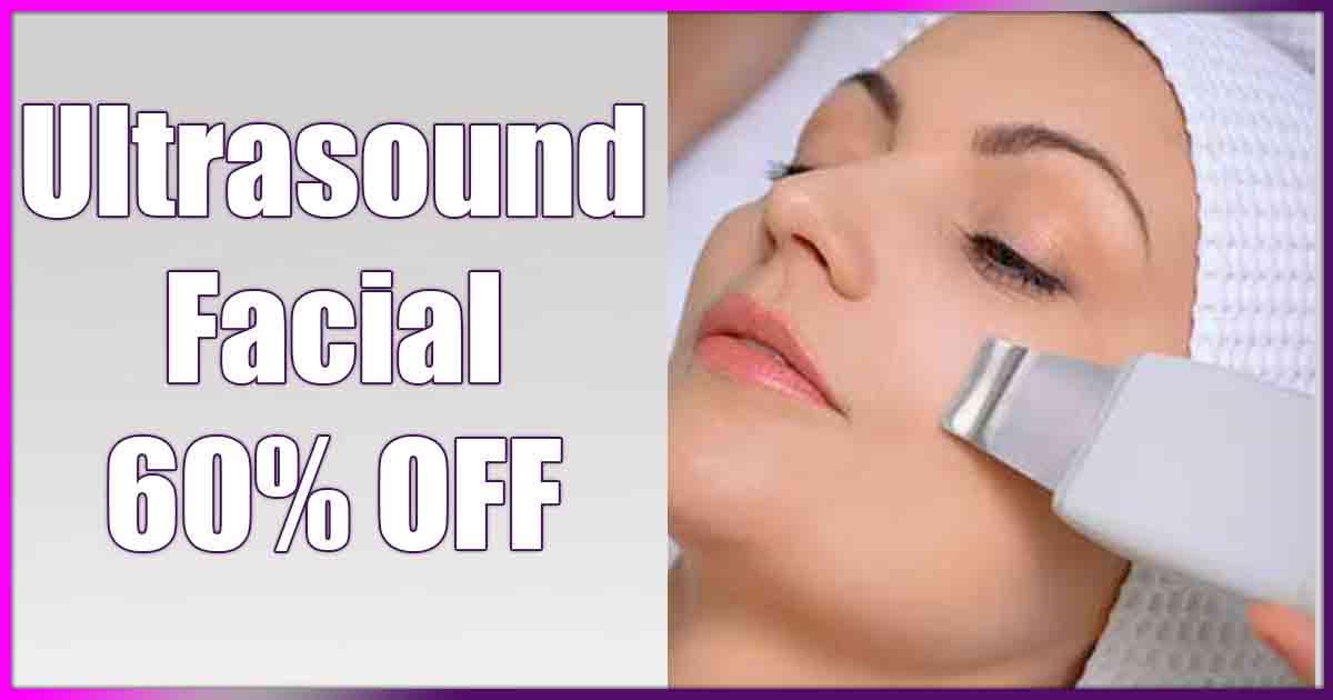 Ultrasound Facial Special
