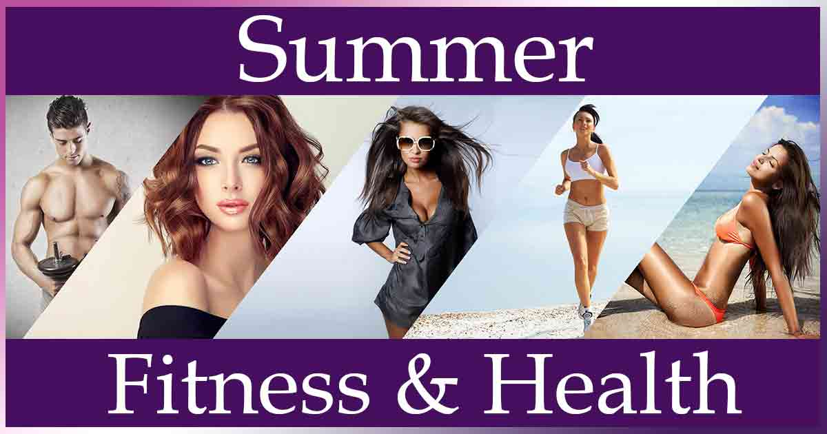 Summer Fitness and health