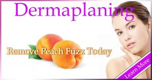 Dermaplaning near me, dermaplaning,remove vellus peach fuzz,remove facial hair,remove dead skin cells, Dermaplaning Pittsburgh Pa, Dermaplaning Cranberry Twp Pa, Diminishes fine lines,Smooth acne scarring,Generates new cell growth,Temporarily removes hair,unblock blackheads,magnify Photofacial result,Skin care products go on smoother, Reduces appearance of some age or sunspots, Dermaplaning Wexford Pa